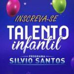 Inscrições 2020 Talento Infantil do Silvio Santos